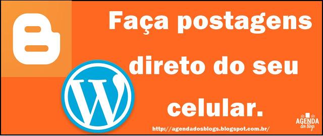 http://www.agendadosblogs.com.br/2016/08/faca-postagens-direto-do-seu-celular-o.html