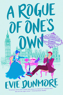 Book Review: A Rogue of One's Own (A League of Extraordinary Women #2) by Evie Dunmore