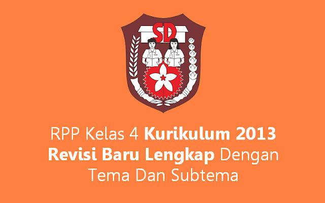 RPP Kelas 4 Kurikulum 2013 Lengkap