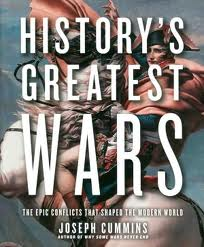 5037975 Historys Greatest Wars : The Epic Conflicts that Shaped The Modern World