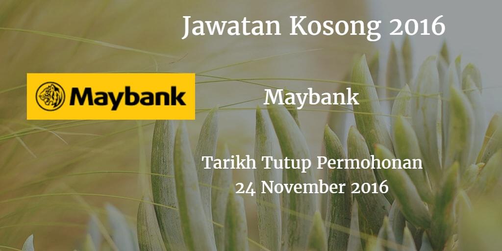 Jawatan Kosong Maybank 24 November 2016