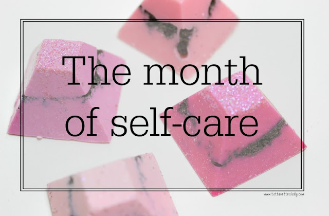 Tattooed Tealady 2017 Project The Month of Self-Care