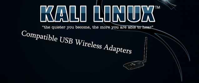 Kali Linux Compatible Wireless Adapters