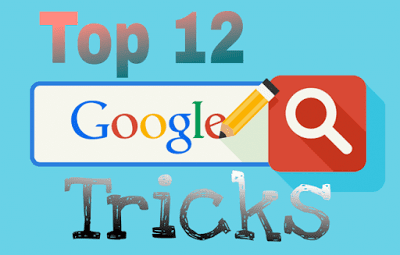 Top 12 Google Search Tricks