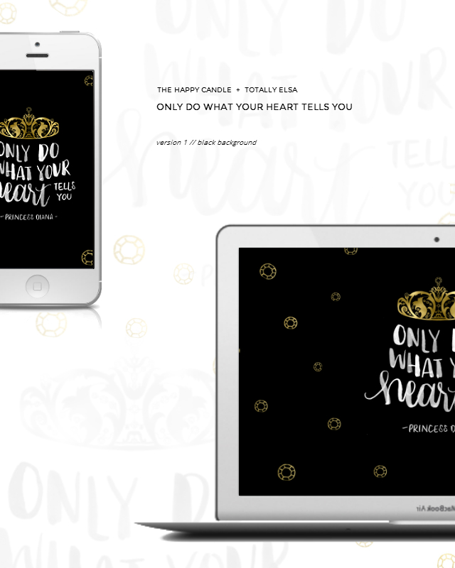 free downloadable desktop, phone wallpaper, quote by Princess Diana, Lady Diana Spencer, follow your heart, black, gold