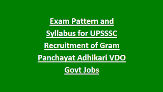 Exam Pattern and Syllabus for Uttar Pradesh UPSSSC Recruitment of Gram Panchayat Adhikari VDO Govt Jobs Notification 2018
