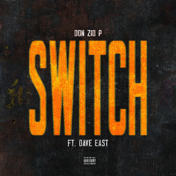 Don Zio P - Switch (Remix) [feat. Dave East] - Single  Cover