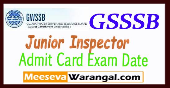 GSSSB Gujarat Subordinate Service Selection Board Junior Inspector Admit Card 2017 Exam Date Syllabus