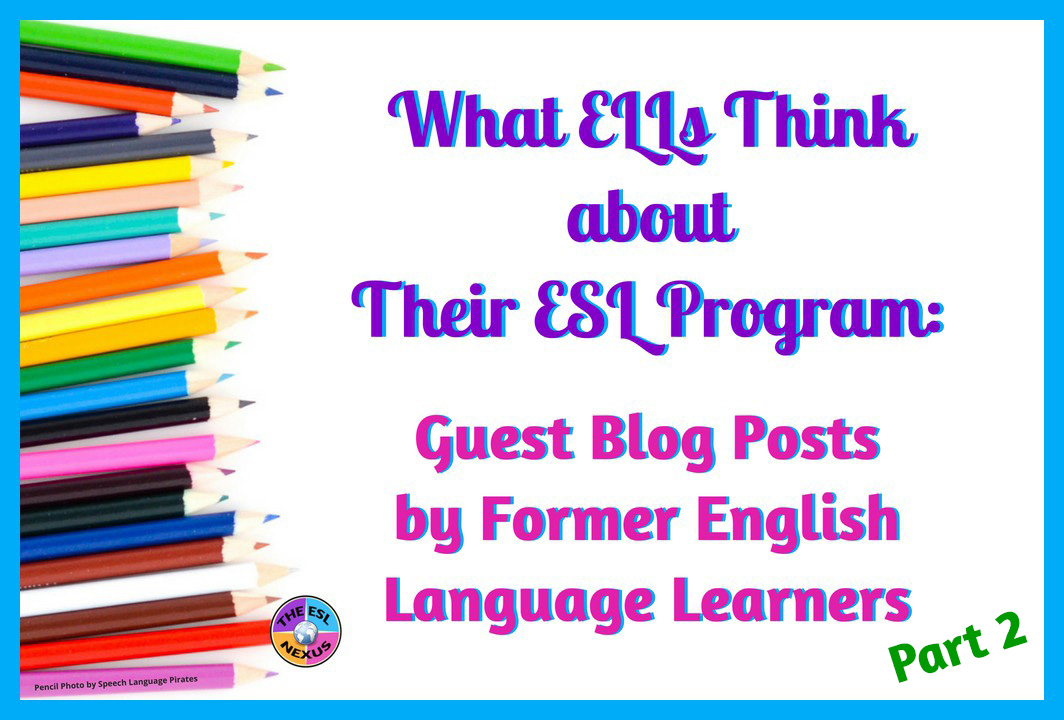 Learn what former English Language Learners think about their ESL program in this series of guest blog posts. Read what a Puerto Rican student has to say in his post   The ESL Nexus