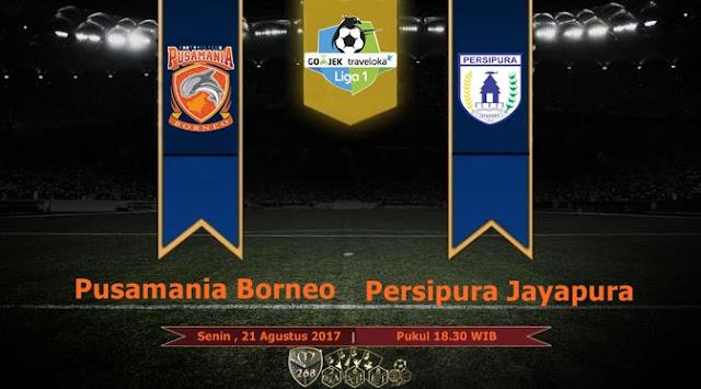 Prediksi Bola : Pusamania Borneo FC Vs Persipura Jayapura , Senin 21 Agustus 2017 Pukul 18.30 WIB