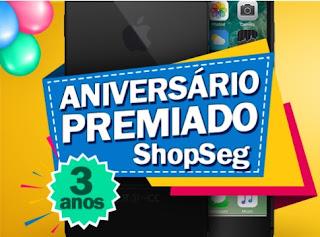 Promoção ShopSeg 2017 Aniversário Três Anos Concorrer iPhone 7