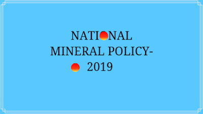 National Mineral Policy -2019