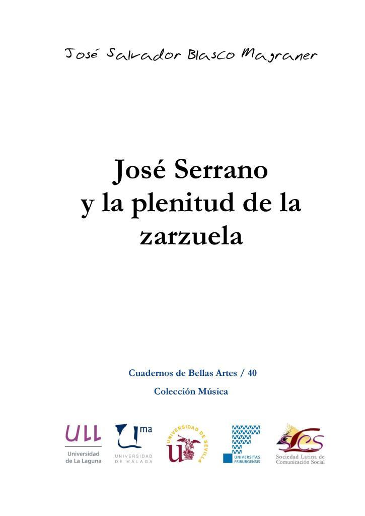 José Serrano y la plenitud de la zarzuela – José Salvador Blasco Magraner