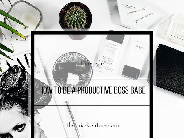How to be a productive boss babe!