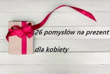 pomysl na prezent, prezent, gift, co kupic mamie, babci, zonie, dziewczynie, ppoyzl na prezent