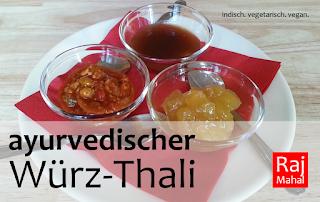 ayurvedischer Würz-Thali (vegan): Mango-Chutney (süß), Mixed Pickles (scharf Eingelegtes), Tamarindensoße (süß-säuerlich)