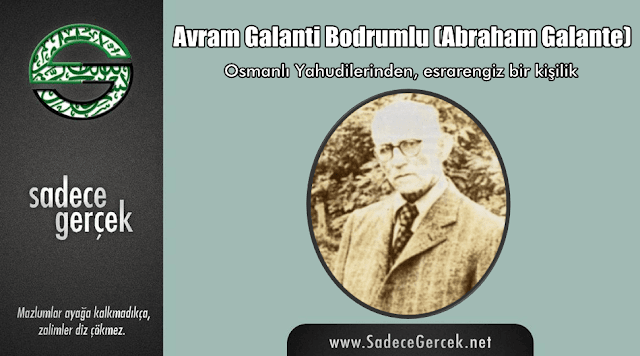 Avram Galanti Bodrumlu (Abraham Galante)
