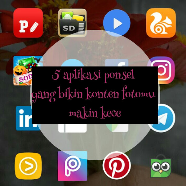 5 aplikasi ponsel yang bikin konten fotomu makin kece