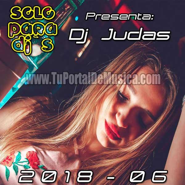 Dj Judas Solo Para Djs Vol. 6 (2018)