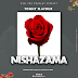 AUDIO   Tommy Flavour – Nishazama   Mp3 Download [New Song ]