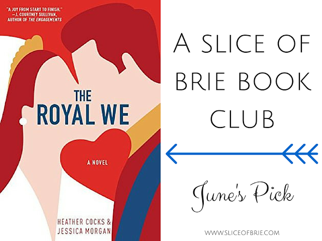 The Royal We - online book club via A Slice of Brie