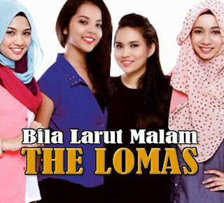 The Lomas - Bila Larut Malam MP3
