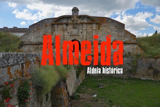 Roteiro das Aldeias Históricas de Portugal, Visitar Almeida