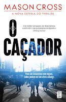 http://livrosemarcadores.blogspot.pt/2016/05/opiniao-o-cacador-de-mason-cross.html