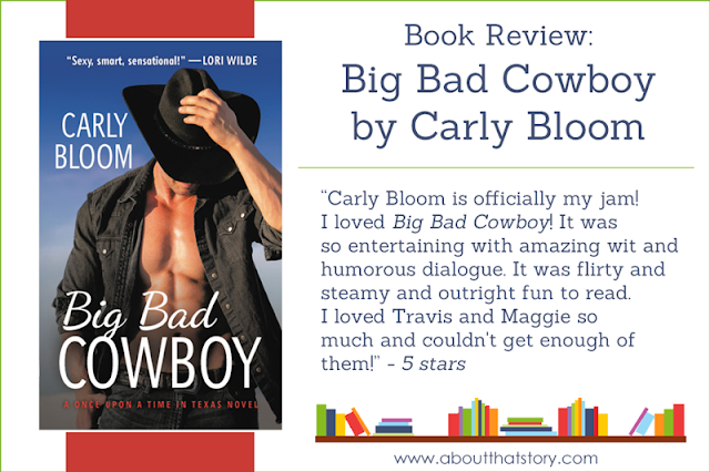 Book Review: Big Bad Cowboy by Carly Bloom | About That Story