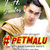 "New Singer L.A. Santos All Set For His First Major Concert , ""#PETMALU"", To Be Staged At Music Museum On Monday, April 30, 8PM"