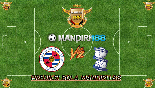 AGEN BOLA - Prediksi Reading vs Birmingham City 3 Januari 2018