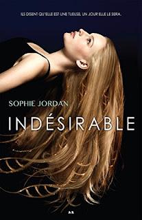 Indésirable de Sophie Jordan PDF