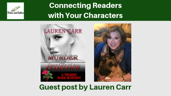Connecting Readers with Your Characters, Guest post by Lauren Carr