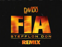 Davido Feat Stefflon Don - Fia (Remix)(AfroPop) [Download]