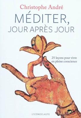 Méditer jour après jour - Christophe André
