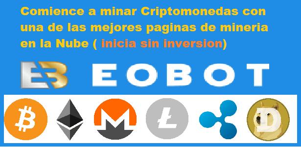 ¿Que es Eobot cloud mining?