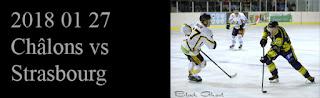 http://blackghhost-sport.blogspot.fr/2018/02/2018-01-27-hockey-d2-chalons-en.html