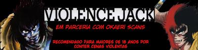 http://itadakimasuscanbr.blogspot.com.br/2016/04/violence-jack.html