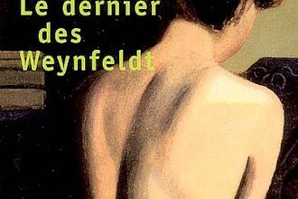 Lundi Librairie : Le Dernier des Weynfeldt - Martin Suter