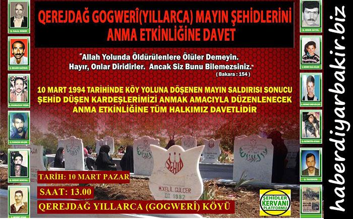 DİYARBAKIR- PKK'nin 1994 yılında Diyarbakır'ın Çınar ilçesine bağlı Yıllarca (Gogwerî) köyü yoluna döşediği mayının patlatılması sonucu şehit olan 11 Müslüman, Şehidler Kervanı Platformunun düzenleyeceği bir programla bugün kabirleri başında anılacak.