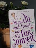 http://www.randomhouse.de/Taschenbuch/Wenn-du-mich-fragst,-sag-ich-fuer-immer/Holly-Martin/Blanvalet-Taschenbuch/e483780.rhd