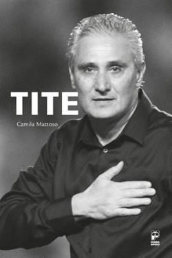 A obra revela histórias inéditas de bastidores, com revelações exclusivas do treinador Tite