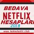 Bedava Netflix Hesapları 2019