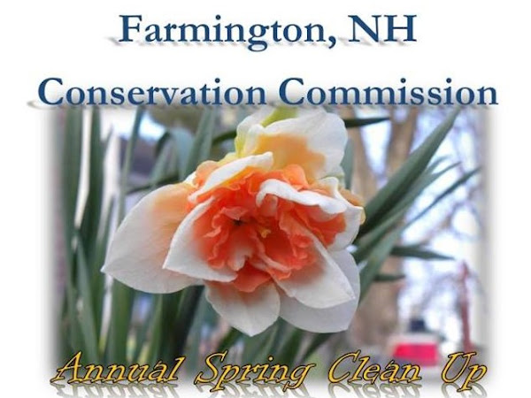 #FarmingtonNH Spring Clean-up April 28th, Rain Date May 11 1-4pm
