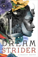 Dreamstrider by Lindsay Smith book cover and review