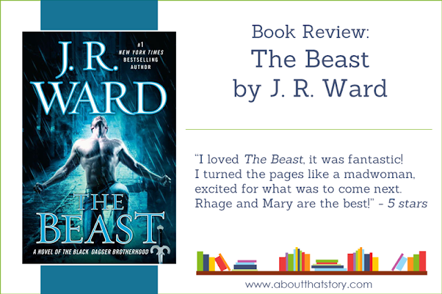 Book Review: The Beast by J. R. Ward | About That Story