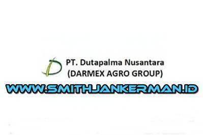 Lowongan PT. Dutapalma Nusantara (Darmex Plantation) Pekanbaru Juni 2018