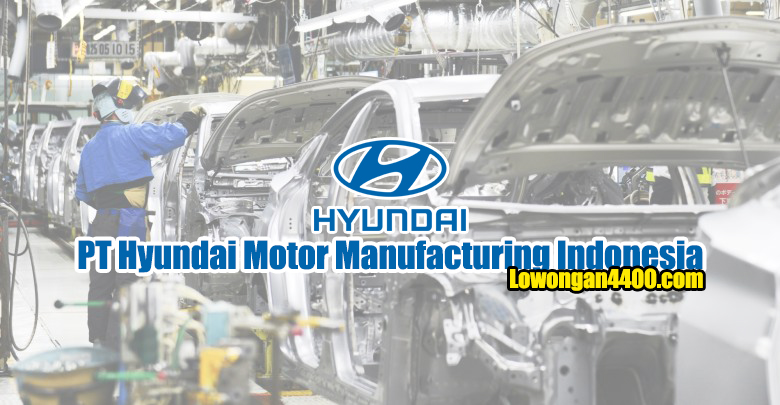 PT Hyundai Motor Manufacturing Indonesia