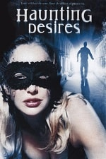 Haunting Desires 2004 Movie Watch Online