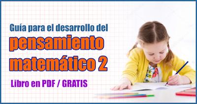 Guía para el desarrollo del pensamiento matemático 2